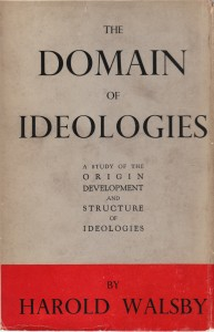The Domain of Ideologies by Harold Walsby