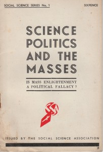 Science, Politics and the Masses by Richard Tatham